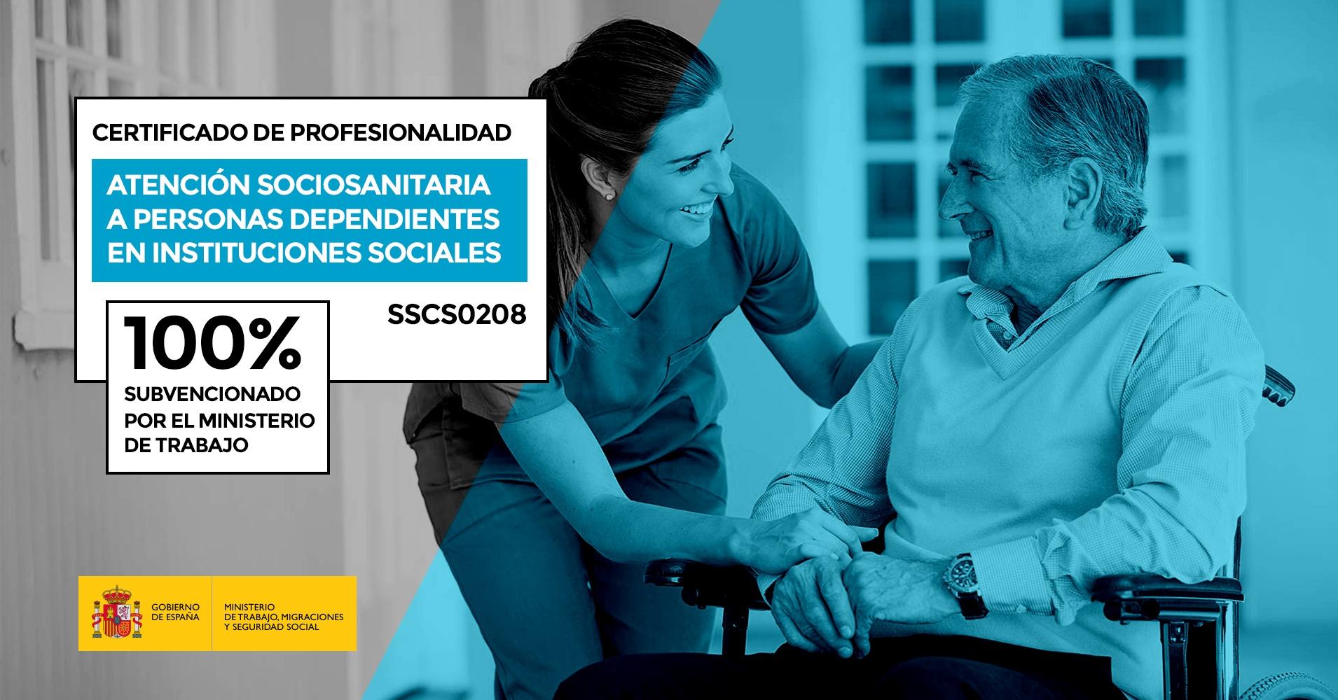 Certificado de Profesionalidad Atencion sociosanitaria a personas dependientes en instituciones sociales